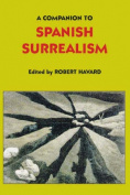 A Companion to Spanish Surrealism (Coleccion Tamesis