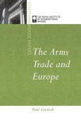 The Arms Trade and Europe