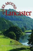 Walks Around Lancaster