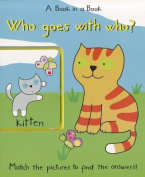 Who Goes with Who [Board book]