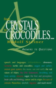 From Crystals to Crocodiles . . .