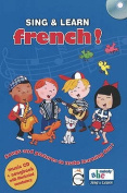 Sing and Learn French!