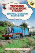 Edward, Gordon and Henry