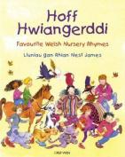 Hoff Hwiangerddi / Favourite Welsh Nursery Rhymes [WEL]