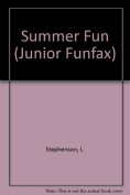 Summer Fun (Junior Funfax S.)