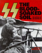 The SS: the Blood-Soaked Soil
