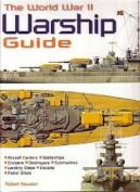 The World War II Warship Guide