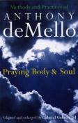 Praying Body and Soul