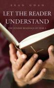 Let the Reader Understand