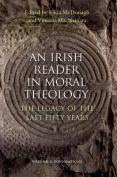 An Irish Reader in Moral Theology, Volume I