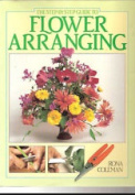 Step by Step Guide to Flower Arranging