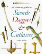 Swords, Daggers and Cutlasses