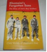 Khomeini's Forgotten Sons