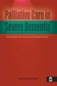 Hospice Care in Severe Dementia