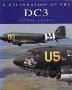 A Celebration of the Dc3