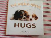 The World Needs Hugs