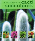 A Pocket Guide to Cacti and Succulents