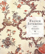 The French Interiors of the 18th Century