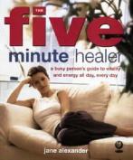 The Five Minute Healer