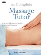 The Complete Massage Tutor
