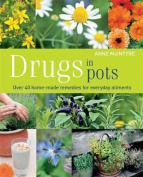 Drugs in Pots. Anne McIntyre