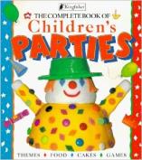 Complete Book of Children's Parties