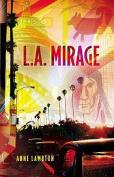 L.A. Mirage