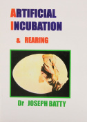 Artificial Incubation and Rearing