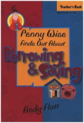 Penny Wise Finds Out About Borrowing and Saving