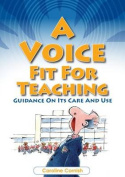 A Voice Fit for Teaching