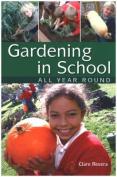 Gardening in School All Year Round