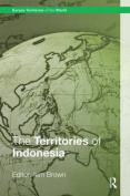 The Territories of Indonesia