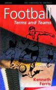 Football: Terms and Teams
