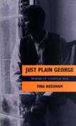 Just Plain George