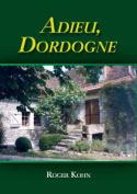 Adieu Dordogne