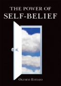 The Power of Self-belief