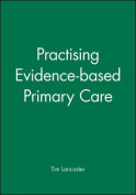 Practising Evidence-based Primary Care