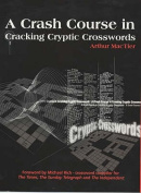 A Crash Course in Cracking Cryptic Crosswords