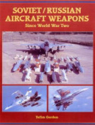 Soviet/Russian Aircraft Weapons