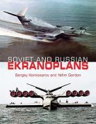 Soviet & Russian Ekranoplans