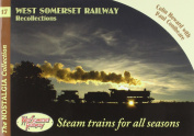 West Somerset Railway Recollections
