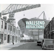 Wallsend Reflections