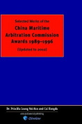 Selected Works of China Maritime Arbitration Commission Awards 1989-1996