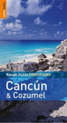 Rough Guide Directions Cancun and Cozumel