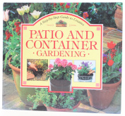 Quinoa Publishing, Step By Step Guide For Creating Container Gardening