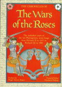 The Chronicles of the Wars of the Roses