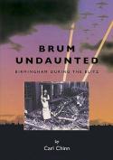 Brum Undaunted