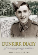 Dunkirk Diary of a Very Young Soldier