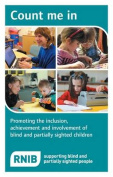 Count Me in: Promoting the Inclusion, Achievement and Involvement of Blind and Partially Sighted Children