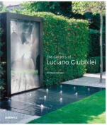 The Gardens of Luciano Giubbilei